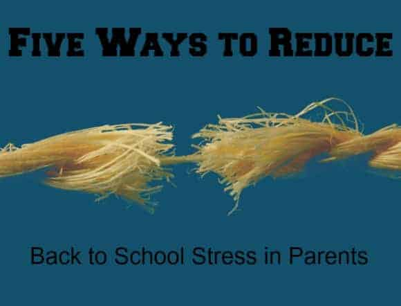 5-tips-to-help-parents-reduce-their-back-to-school-stress