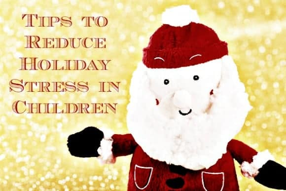 how-to-make-the-holidays-less-stressful-for-little-ones