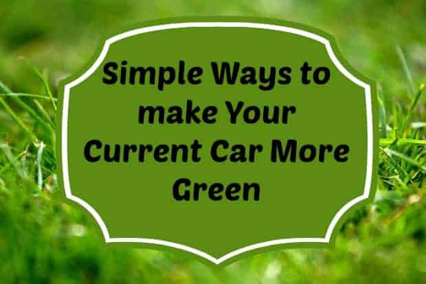 ways-to-make-your-current-car-a-green-car