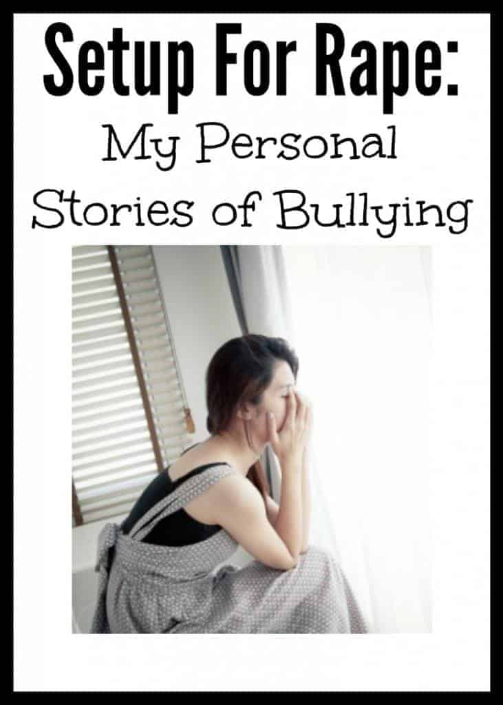 setup-rape-personal-stories-about-bullying