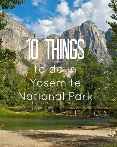 Family Vacation in Yosemite National Park: 10 Things To Do