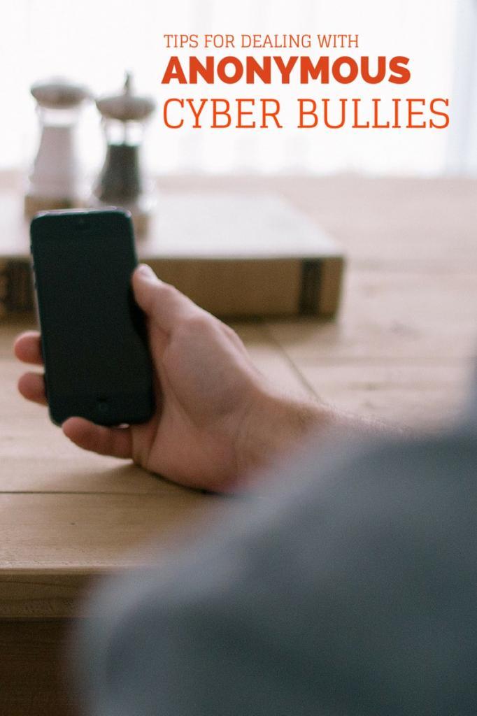 dealing-anonymous-cyber-bullies