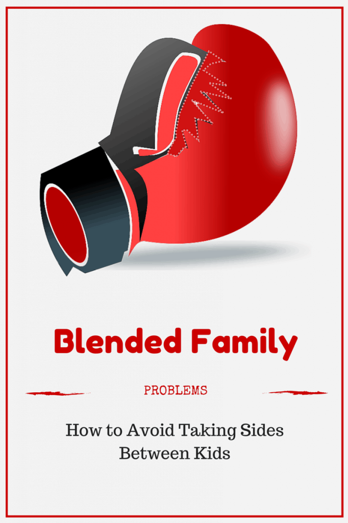 blended-family-problems-avoid-taking-sides-between-kids
