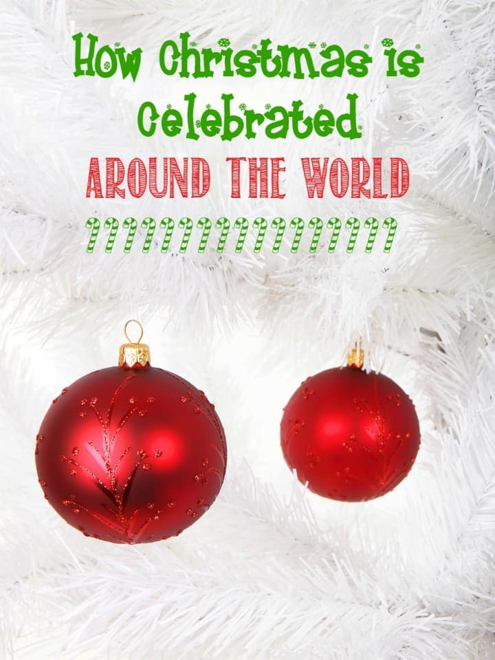 how-christmas-is-celebrated-around-the-world